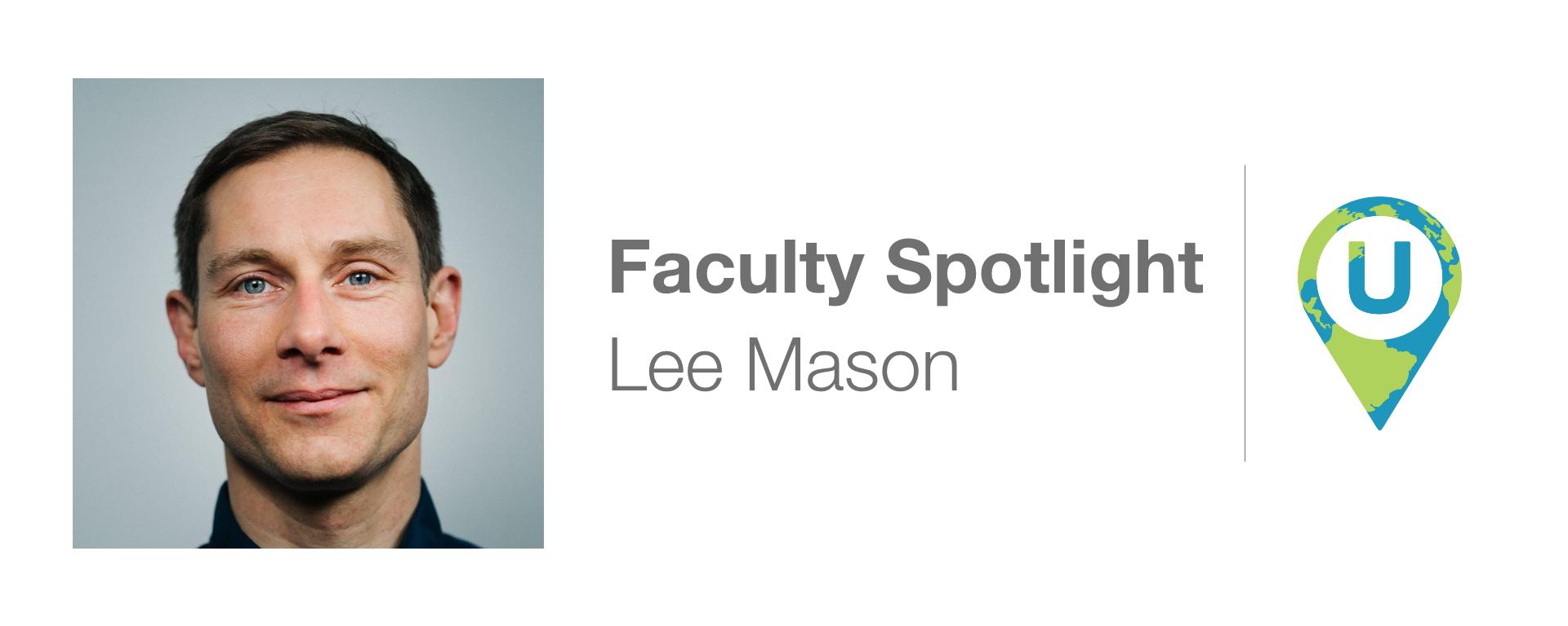 Faculty Spotlight: Lee Mason